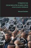 Türkiye'de Demokratik Karşı Çıkış & Aydın ve Sanatçı Girişimleri