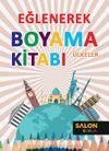 Ülkeler / Eğlenerek Boyama Kitabı