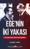 Ege'nin İki Yakası & Türk Basınında Türk-Yunan İlişkileri