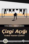 Çizgi Açığı & Futbol Yazıları Çizileri