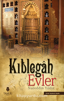 Kıblegah Evler (Karton Kapak)