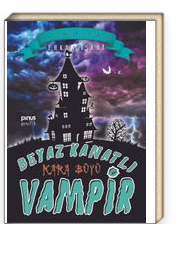 Beyaz Kanatlı Vampir 7 / Kara Büyü