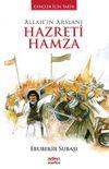 Allah'ın Arslanı Hazreti Hamza / Gençler İçin Tarih