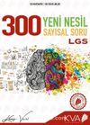 LGS 8. Sınıf 300 Yeni Nesil Sayısal Soru Bankası