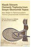 Klasik Dönem Osmanlı Toplumu'nun Sosyo-Ekonomik Yapısı