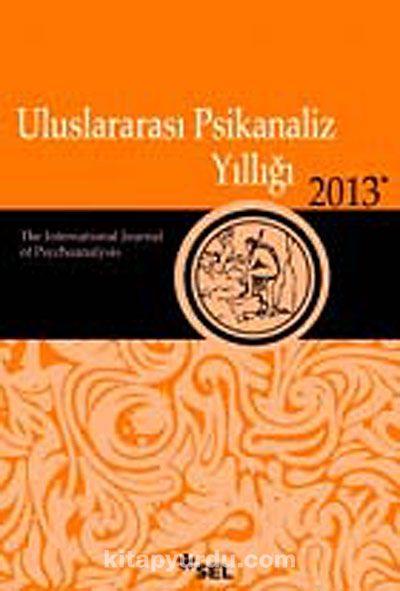 Uluslararası Psikanaliz Yıllığı 2013 - Kollektif pdf epub