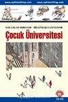 Çocuk Üniversitesi & Çocuklar Soruyor-Bilginler Yanıtlıyor (3 Yarıyıl Bir Arada)