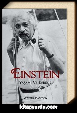 Einstein & Yaşamı ve Evreni
