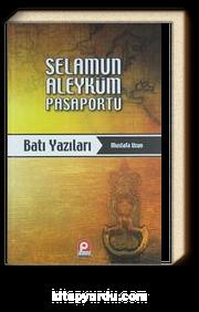 Selamun Aleyküm Pasaportu - Batı Yazıları