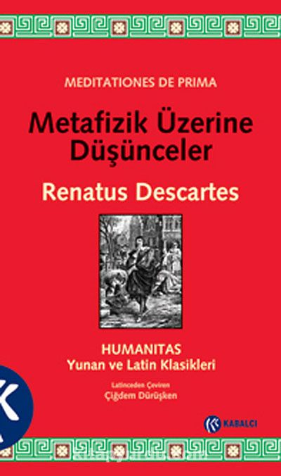 Metafizik Üzerine Düşünceler - Rene Descartes pdf epub