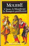 L'Avare, Le Misanthrope, Le Bourgeois Gentilhomme