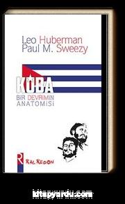 Küba & Bir Devrimin Anatomisi
