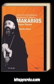 Makarios & Kıbrıs'ın İlk Cumhurbaşkanı Başpiskopos Makarios'un Yaşam Öyküsü