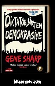 Diktatörlükten Demokrasiye (Gezi Direnişi'nin İlham Kaynağı)