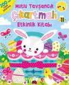 Mutlu Tavşancık Çıkartmalı Etkinlik Kitabı