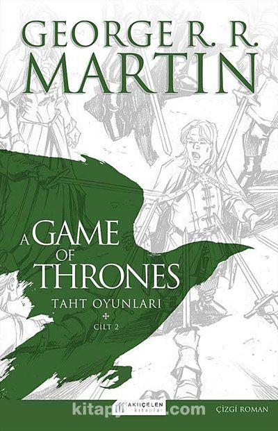 A Game Of Thrones Taht Oyunları Cilt:2 (Çizgi Roman) - George R.R. Martin pdf epub