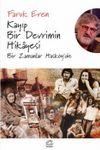 Kayıp Bir Devrimin Hikayesi & Bir Zamanlar Hasköy'de