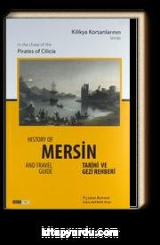 Kilikya Korsanlarının İzinde Mersin Tarihi ve Gezi Rehberi