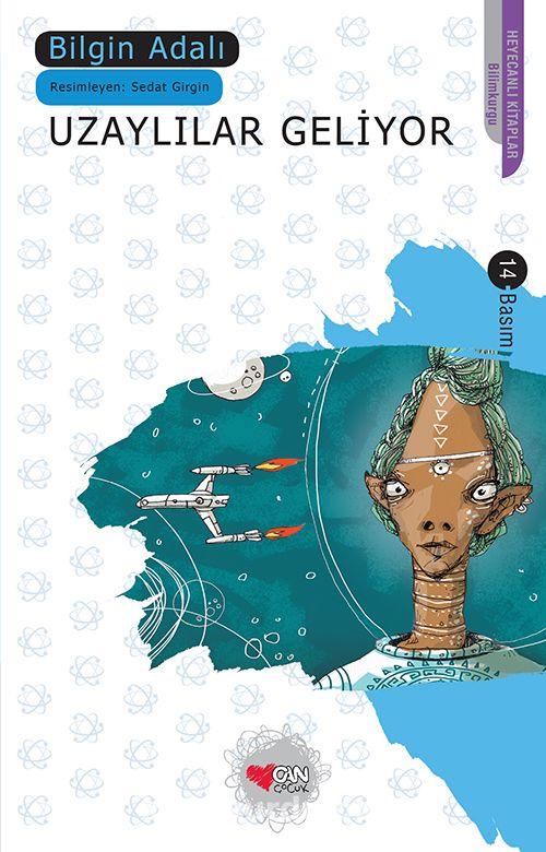 Uzaylılar Geliyor - Bilgin Adalı pdf epub