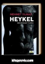 Heykel & Mekandaki Yumru