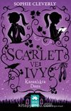 Scarlet ve Ivy 3 & Karanlıkta Dans