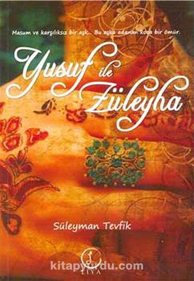 Yusuf ile Züleyha - Süleyman Tevfik pdf epub