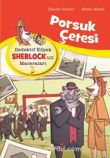 Porsuk Çetesi / Dedektif Köpek Sherlock'un Maceraları