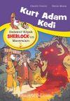Kurt Adam Kedi / Dedektif Köpek Sherlock'un Maceraları