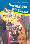 Karanlıkta Bir Sansar / Dedektif Köpek Sherlock'un Maceraları