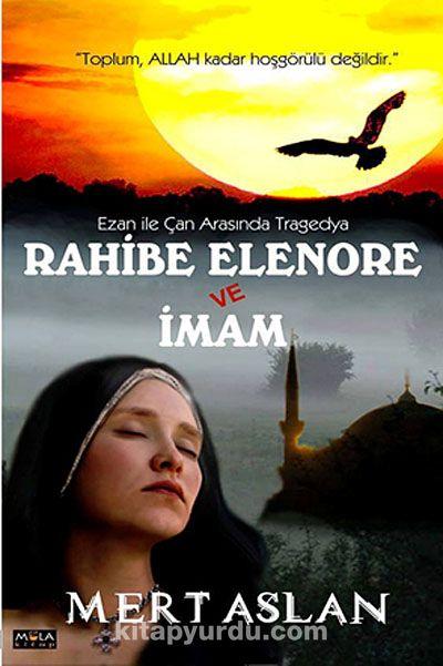 Rahibe Elenore ve İmam - Mert Aslan pdf epub