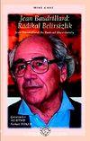 Jean Baudrillard:Radikal Belirsizlik