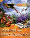 Böcekler ve Minik Hayvanlar / Kaşifler