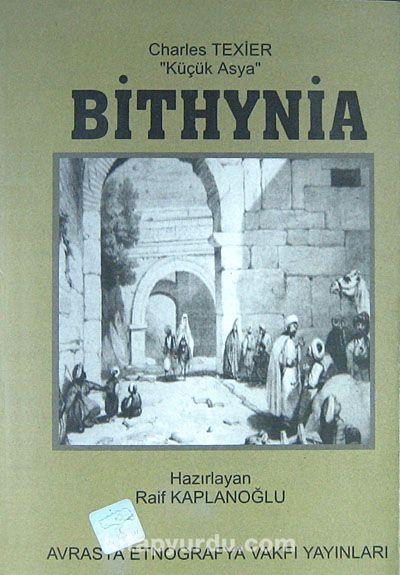 Bithynia''Küçük Asya'' - Charles Texier pdf epub