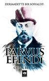 Dersaadet'te Bir Sosyalist Parvus Efendi