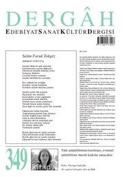 Dergah Edebiyat Sanat Kültür Dergisi Sayı:349 Mart 2019