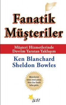 Fanatik Müşteriler - Ken Blanchard pdf epub