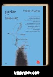 Şiirler 2 (1985-1995)
