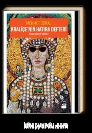 Kraliçe'nin Hatıra Defteri / Bizans'ta Kayıp Zaman 2