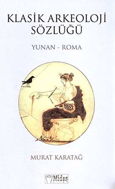 Klasik Arkeoloji Sözlüğü (Yunan-Roma)