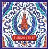 Turkish Tiles - Türk Çinileri