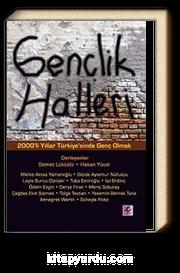 Gençlik Halleri & 2000'li Yıllar Türkiye'sinde Genç Olmak