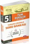 5. Sınıf Tüm Dersler Tamamı Çözümlü Soru Bankası