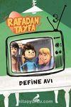 Rafadan Tayfa / Define Avı