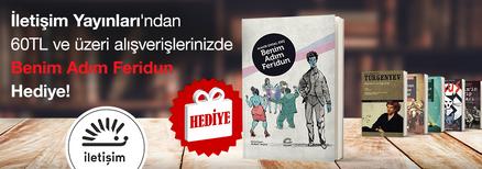 """İletişim Yayınları'ndan 60TL ve Üzeri Alışverişlerinizde """"Benim Adım Feridun"""" Kitabı Hediye!"""