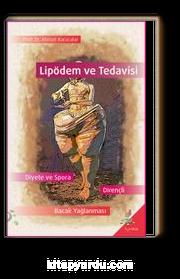Lipödem ve Tedavisi & Diyete ve Spora Dayanıklı Bacak Yağlanması