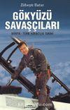 Gökyüzü Savaşçıları & Dünya Türk Havacılık Tarihi