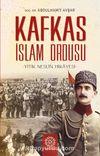 Kafkas İslam Ordusu & Yitik Neslin Hikayesi