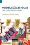 Osmanlı Eğitim Mirası & Klasik ve Modern Dönem Üzerine Makaleler