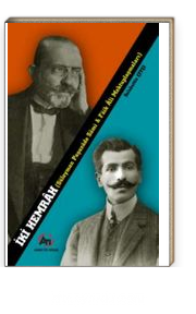 İki  Hemrah & Süleyman Paşazade Sami ve Faik Ali Mektuplaşmaları