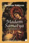 Madam Samatya ve Diğer Şüpheliler
